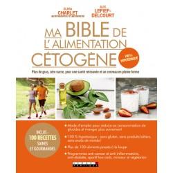 Ma bible de l'alimentation cétogène hypotoxique sans produit laitier de Olivia Charlet