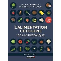 L'alimentation cétogène hypotoxique sans produit laitier - guide visuel - Olivia Charlet