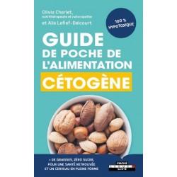 Guide de poche de l'alimentation cétogène hypotoxique  sans produit laitier - Olivia Charlet