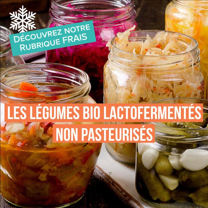 Les légumes bio lactofermentés non pasteurisés