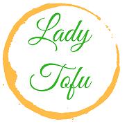 Lady Tofu